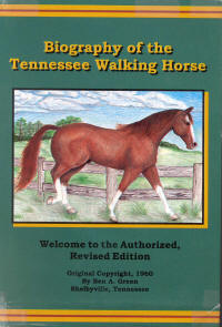 Biography of the Tennessee Walking Horse by Ben Green